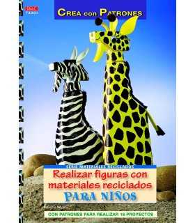 REALIZAR FIGURAS CON MATERIALES RECICLADOS EL DRAC