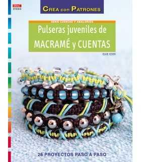 PULSERAS JUVENILES DE MACRAMÉ Y CUENTAS. EL DRAC.
