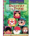 DECORAR CON FOAM. SERIE FOAM EL DRAC.