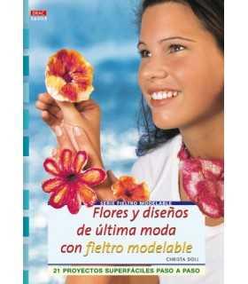 FLORES Y DISEÑOS CON FIELTRO MODELABLE. DRAC