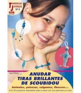 ANUDAR TIRAS BRILLANTES DE SCOUBIDOU ... EL DRAC.