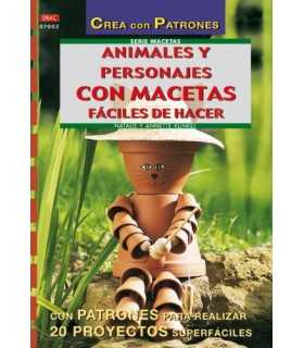 ANIMALES Y PERSONAJES CON MACETAS FÁCILES DE HACER