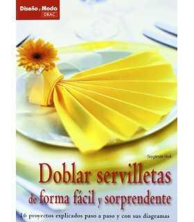 DOBLAR SERVILLETAS DE FORMA FÁCIL Y SORPRENDENTE