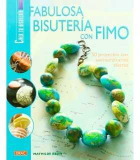 FABULOSA BISUTERÍA CON FIMO EL DRAC