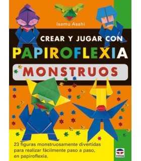 CREAR Y JUGAR CON PAPIROFLEXIA MONSTRUOS DRAC