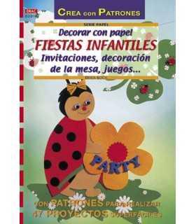 DECORAR CON PAPEL FIESTAS INFANTILES. ED. EL DRAC.