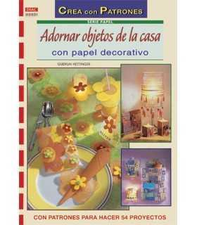 ADORNAR OBJETOS DE LA CASA CON PAPEL. EL DRAC.