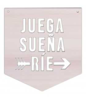 BANDERÍN MADERA DE CHOPO SUEÑA,JUEGA,RIE 23x25 CM